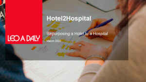 LEO A DALY rapidly repurposes hotels for COVID-19 response