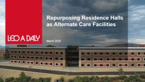 Repurposing Residence Halls as Alternate Care Facilities